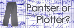 pantser or plotter